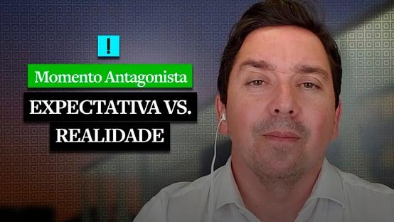 MOMENTO ANTAGONISTA: EXPECTATIVA VS REALIDADE