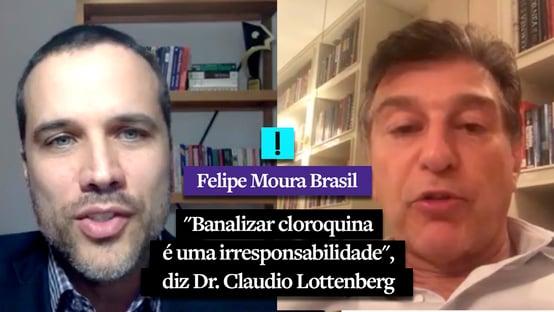 """Vídeo: """"Banalizar cloroquina é uma irresponsabilidade"""", diz Dr. Claudio Lottenberg"""