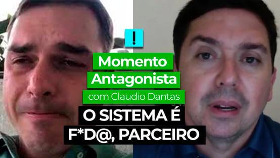 Momento Antagonista: O sistema é f*d@, parceiro