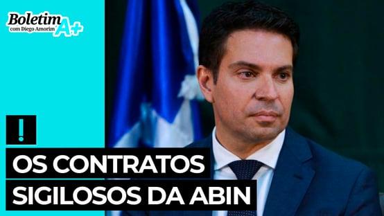 Boletim A+: os contratos sigilosos da Abin