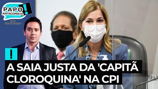 A saia justa da Capitã Cloroquina na CPI