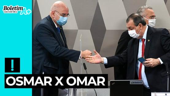 Boletim A+: Osmar x Omar