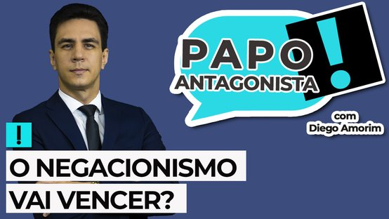 AO VIVO: O negacionismo vai vencer? – Papo Antagonista com Diego Amorim