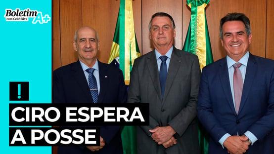Boletim A+: Ciro espera a posse