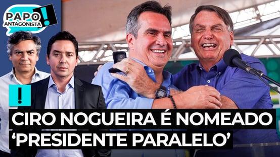 Ciro Nogueira é nomeado 'presidente paralelo'