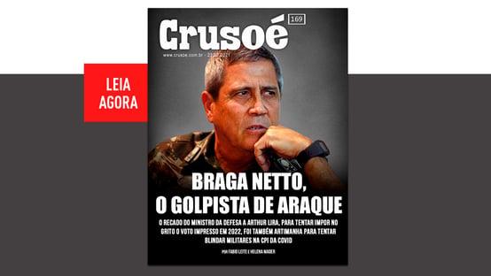 """""""Braga Netto, o golpista de araque"""""""