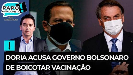 Doria acusa governo Bolsonaro de boicotar vacinação