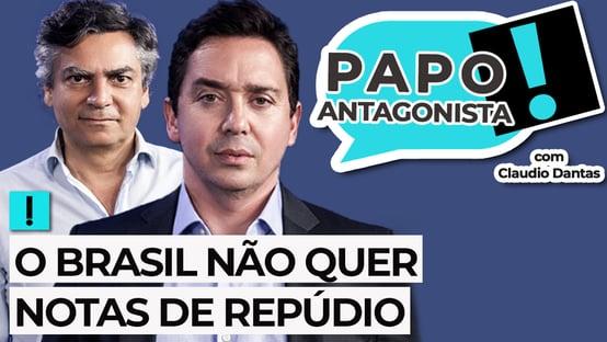 Ao vivo: o Brasil não quer notas de repúdio – Papo Antagonista com Claudio Dantas e Diogo Mainardi