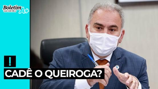 Boletim A+: cadê o Queiroga?