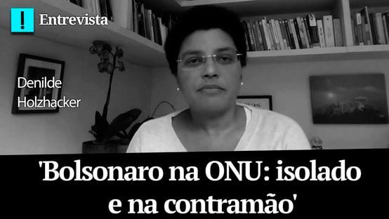 Bolsonaro na ONU: isolado e na contramão