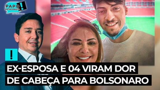 Ex-esposa e 04 viram dor de cabeça para Bolsonaro