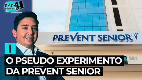 O pseudoexperimento da Prevent Senior