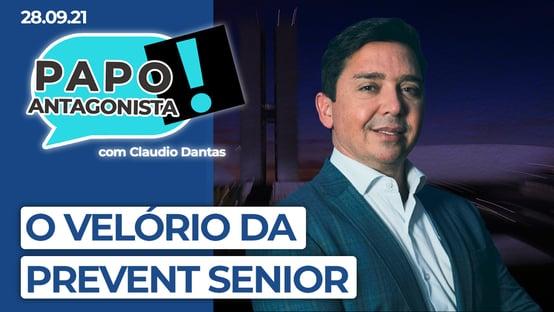 AO VIVO: o velório da Prevent Senior – Papo Antagonista com Claudio Dantas