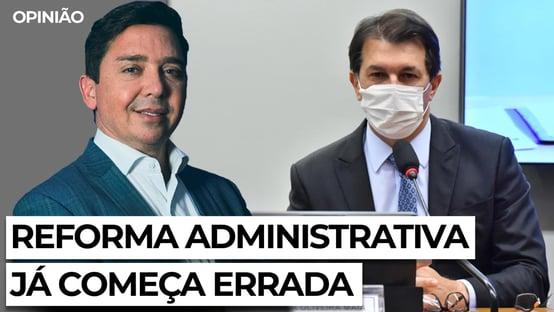 Reforma administrativa já começa errada