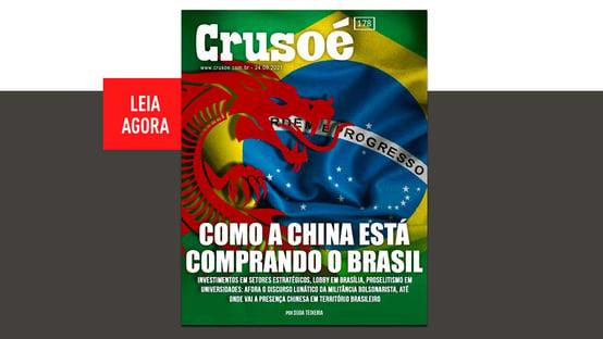 Crusoé: como a China está comprando o Brasil