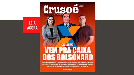 Crusoé: a Caixa da família Bolsonaro