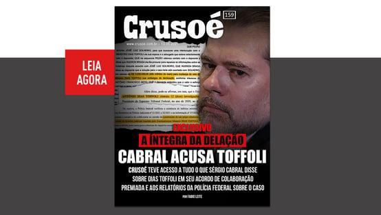 """Crusoé, exclusivo: """"Toffoli delatado"""""""
