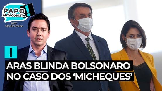 Aras blinda Bolsonaro no caso dos micheques