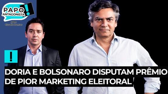 Doria e Bolsonaro disputam prêmio de pior marketing eleitoral