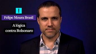 IMAGEM: Vídeo: a lógica contra Bolsonaro