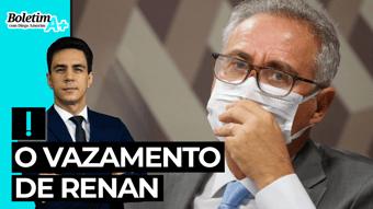 IMAGEM: Boletim A+: o vazamento de Renan