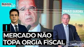 IMAGEM: Boletim A+: mercado não topa orgia fiscal
