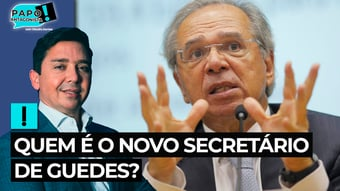 IMAGEM: Quem é o novo secretário de Guedes?