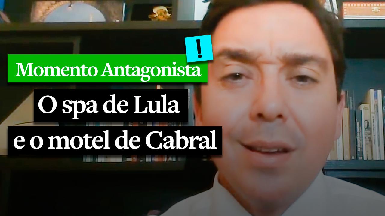 IMAGEM: MOMENTO ANTAGONISTA: O SPA DE LULA E O MOTEL DE CABRAL