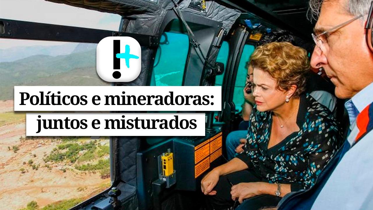 IMAGEM: Vídeo – Políticos e mineradoras: juntos e misturados