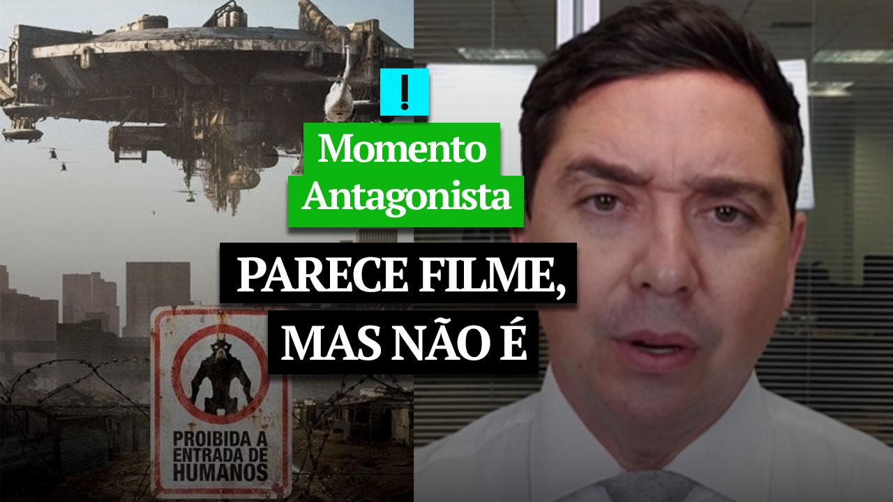 IMAGEM: Momento Antagonista: PARECE FILME, MAS NÃO É