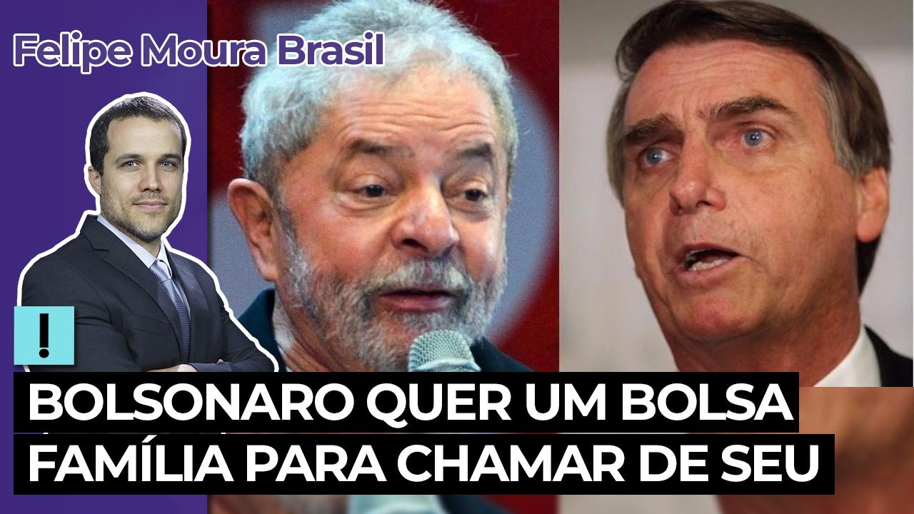 IMAGEM: Vídeo: Bolsonaro quer um Bolsa Família para chamar de seu