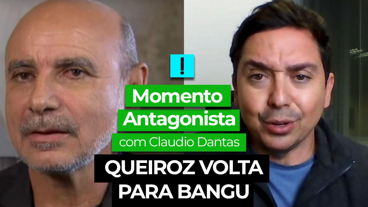 IMAGEM: Momento Antagonista: Queiroz volta para Bangu