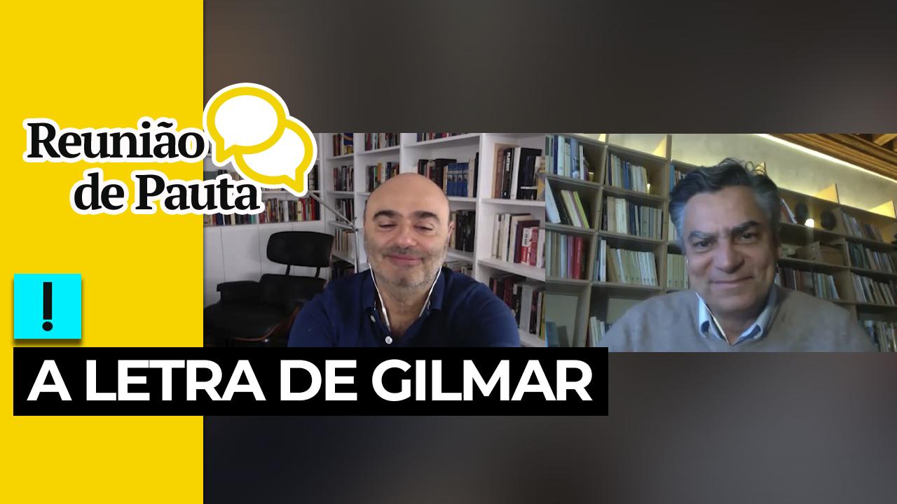 IMAGEM: Reunião de Pauta: a letra de Gilmar