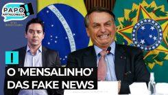O 'mensalinho' das fake news