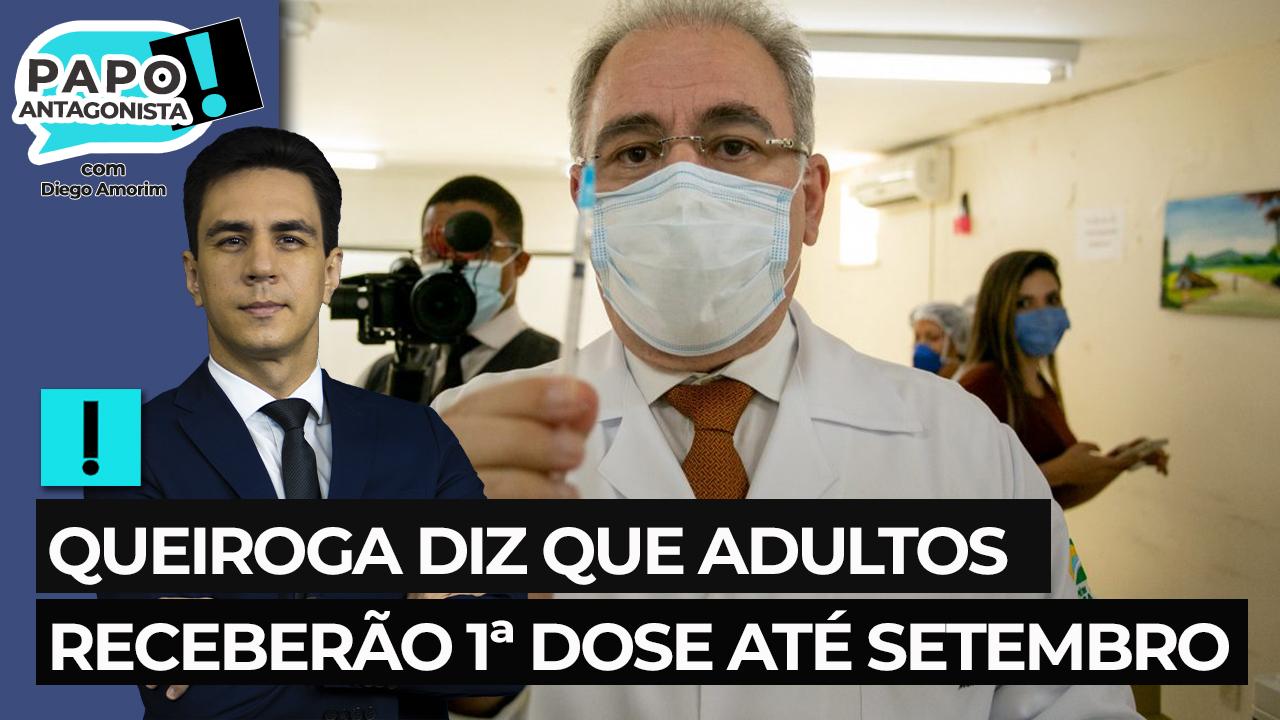 IMAGEM: Queiroga diz que adultos receberão 1ª dose até setembro