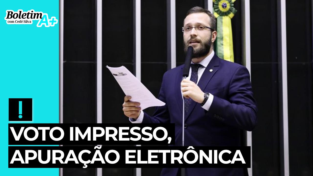 IMAGEM: Boletim A+: voto impresso, apuração eletrônica