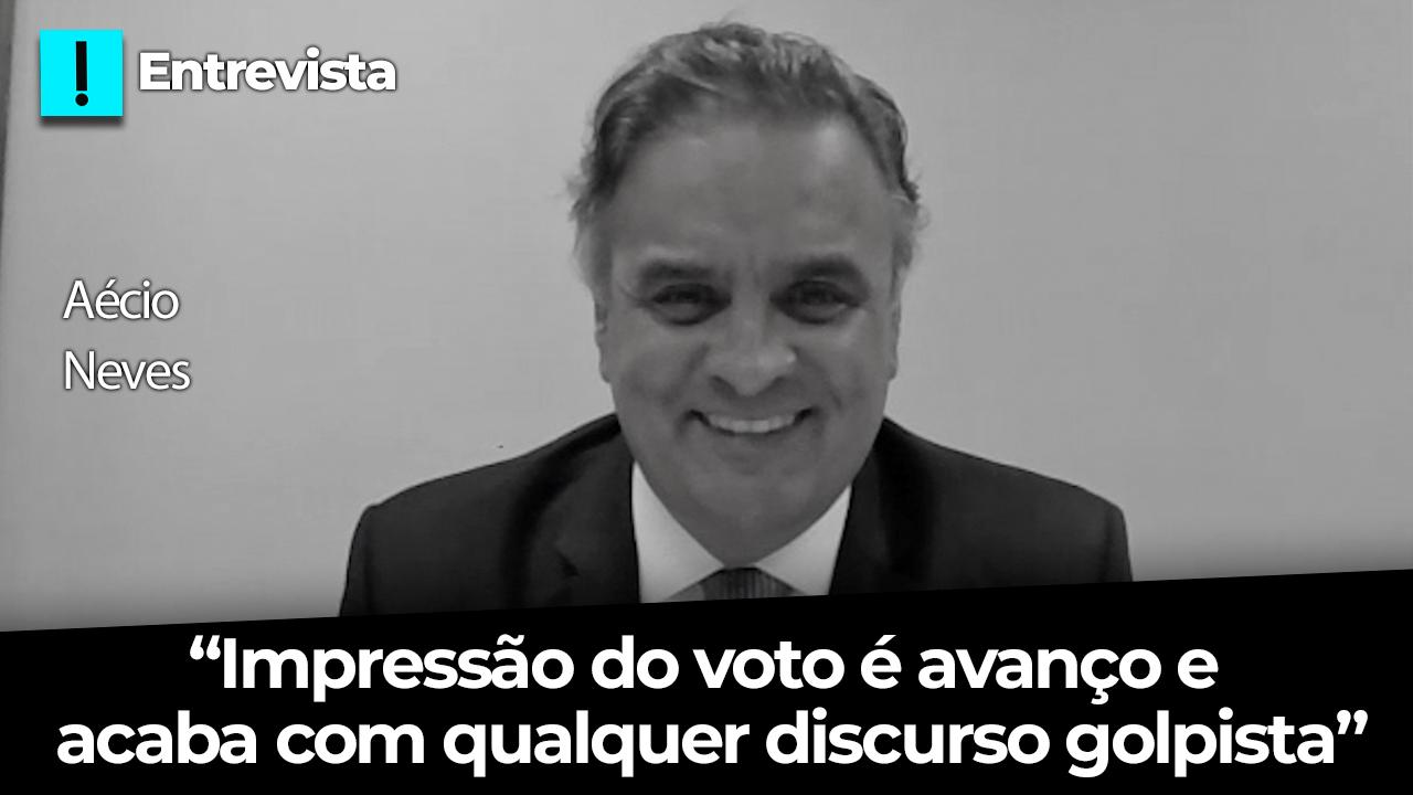 """IMAGEM: Entrevista: """"Impressão do voto é avanço e retira qualquer discurso golpista"""", diz Aécio"""
