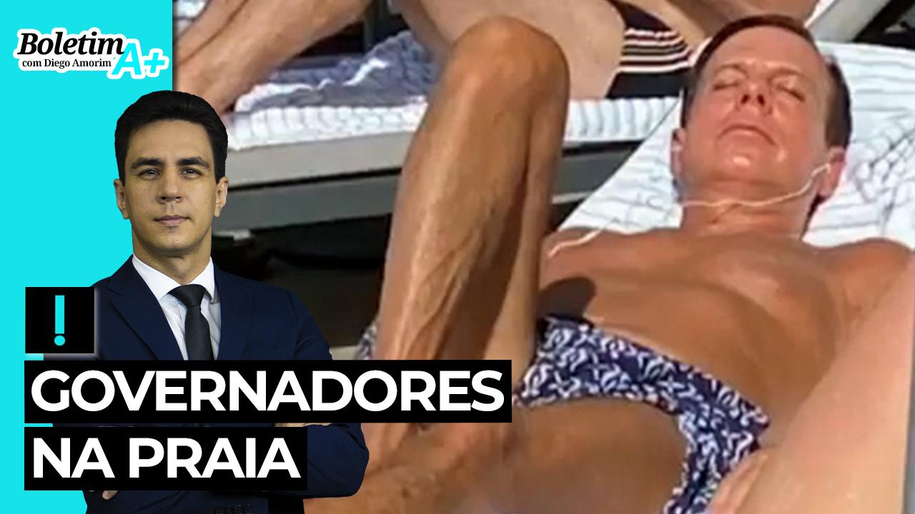 IMAGEM: Boletim A+: governadores na praia