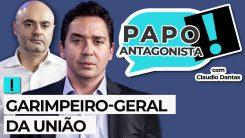 AO VIVO: GARIMPEIRO-GERAL DA UNIÃO - Papo Antagonista com Claudio Dantas e Mario Sabino