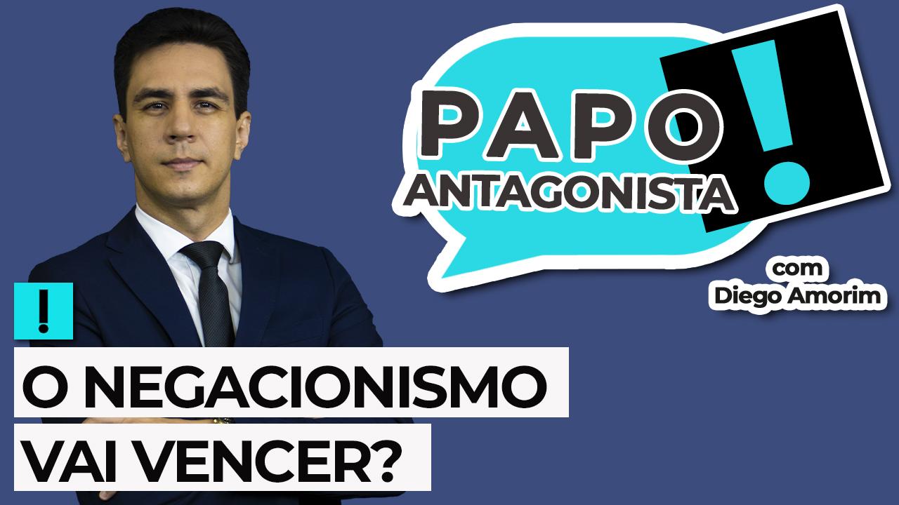 IMAGEM: AO VIVO: O negacionismo vai vencer? – Papo Antagonista com Diego Amorim
