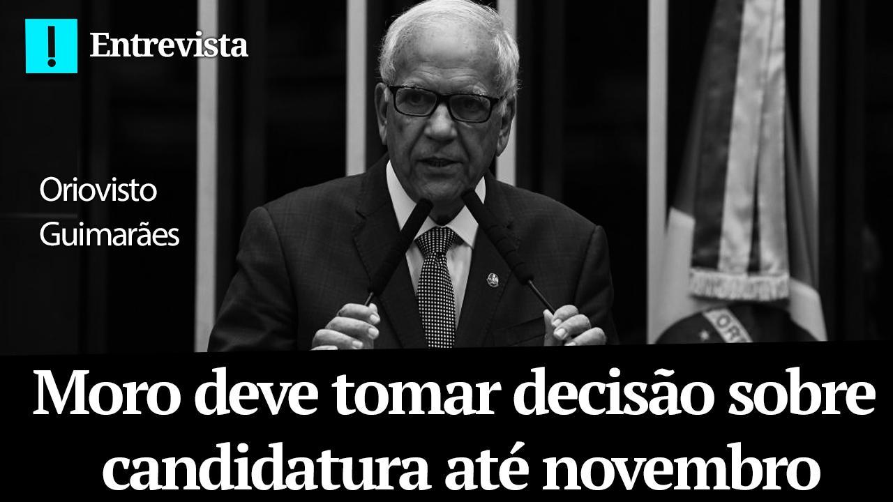 IMAGEM: Moro deve tomar decisão sobre candidatura até novembro, diz Oriovisto