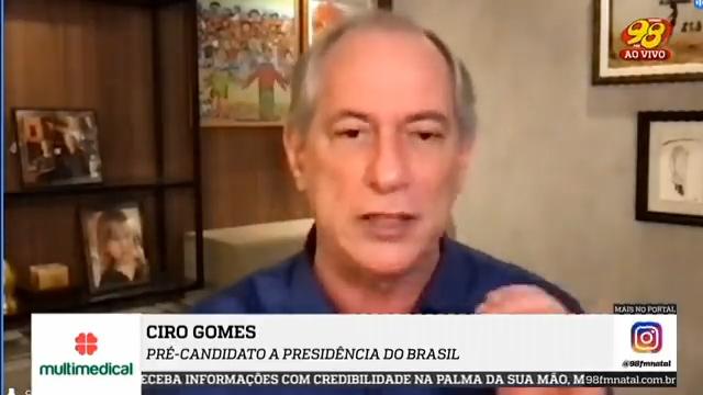 IMAGEM: Ciro Gomes: 'Bolsonaro quer o cadáver de uma senhora ou de uma criança'